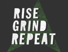 Rise Grind Repeat