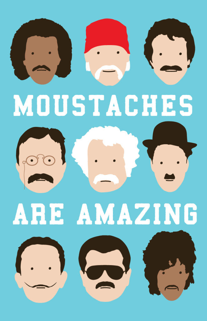 Moustaches Are Amazing by lunchboxbrain