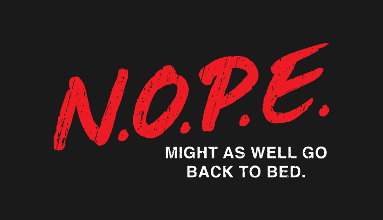 Nope By Lunchboxbrain Design For Teefury